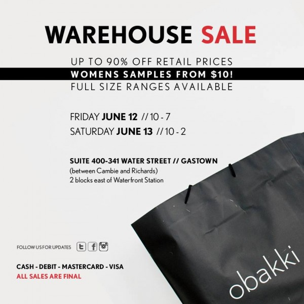 Obakki Warehouse Sale温哥华特卖会全场服饰1折起,女装样品10元起清仓,仅限6月12日-13日