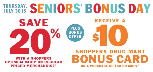 Shoppers Drug Mart本周四(7月30日)Seniors' Day 55岁以上老人购物8折,满50元送10元礼金卡