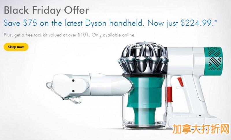 超值快抢,特卖继续!最新款Dyson戴森 V6 Mattress 超强力无线除尘蹒吸尘器仅售224.99元,还送价值101.96元的配件套装!性价比远超美国Amazon黑五特卖同款!