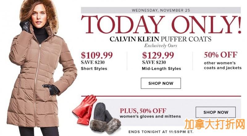 The Bay 今日限时抢购!Calvin Klein多款2015秋冬新款带毛领修身保暖女式羽绒服仅售109.99-129.99元包邮,其他品牌及款式大衣羽绒服全部5折!手套全部5折!