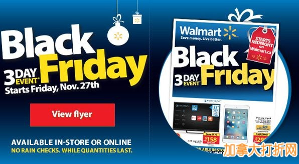 Walmart 黑色星期五今夜零时开卖!32寸智能电视158元,Ipad mini 2 16GB 298元送20礼品卡,58寸智能电视748元,Xbox One游戏机套装349.96元,PS4游戏机套装369.96元,大量折扣详情见内!11月27日-29日开卖!
