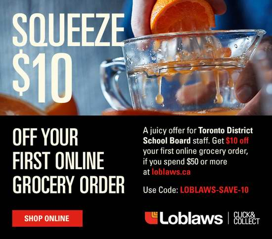Loblaws、Superstore、Zehrs 超市首次网购并店内取货,满50加元立省10加元!