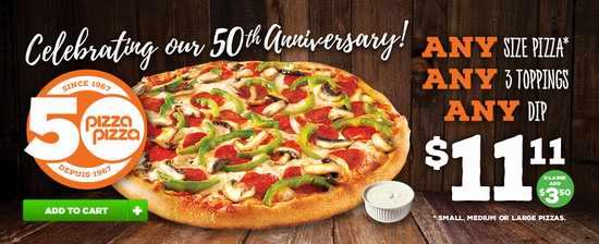Pizza Pizza 50周年庆!三种配料大号披萨+蘸酱 11.11加元限时特卖!