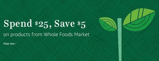 网购 Whole Foods 亚马逊全食超市商品,满25加元额外立省5加元!