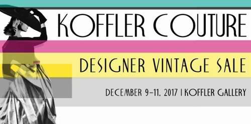 Koffler Couture年终大促,精选 Prada,Gucci,Chanel,Max Mara等大牌特卖会来袭!VIP预定门票有限,下手要快