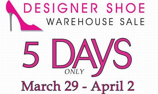 Designer Shoe Warehouse Sale名牌鞋子特卖会,3万双名牌鞋2折起清仓(3月29日-4月2日)