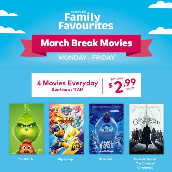Cineplex 春假周每天播放4部热门大片,仅需2.99加元!