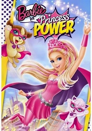 本周六上午10点免费电影《芭比之公主的力量 Barbie in Princess Power》
