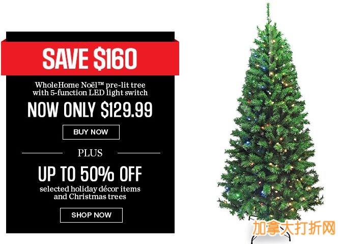 WholeHome noël Pre-Lit Tree 7英尺圣诞树(654 tips,带5种模式200个LED灯)4.5折129.99元特卖,再立减10元!另有多款圣诞树及圣诞装饰品5折起特卖!仅限今日!