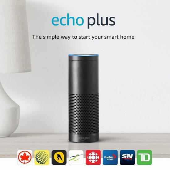 历史新低!新品 Echo Plus 亚马逊第二代智能家居语音机器人+飞利浦智能灯泡套装 169.99加元包邮!3色可选!
