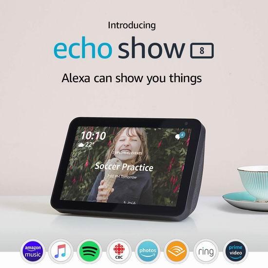 Echo Show 8 大屏智能显示器5.3折 89.99加元包邮!2色可选!