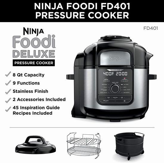 历史新低!Ninja FD401 Foodi 8夸脱 9合1 多功能电压力锅/蒸锅/空气炸锅/慢炖锅5.3折 213.47加元包邮!超大容量超好用!