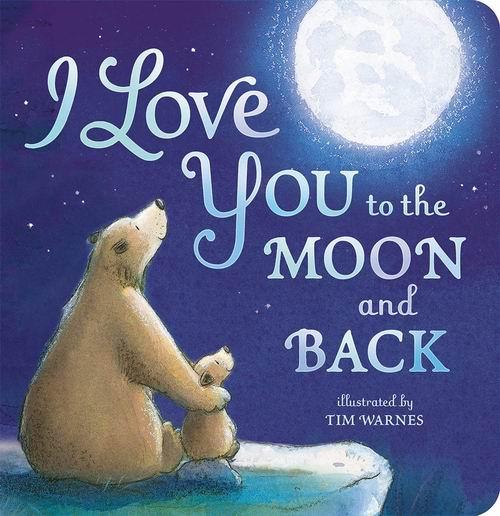 I Love You To The Moon And Back 我爱你到地老天荒  儿童睡前晚安故事 浓浓爱意 5.9折 6.52加元