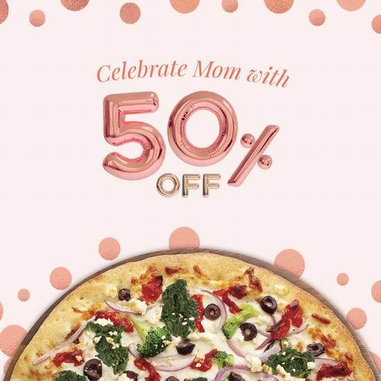 Pizza Pizza连锁店母亲节,全场披萨5折,仅限5月9日!